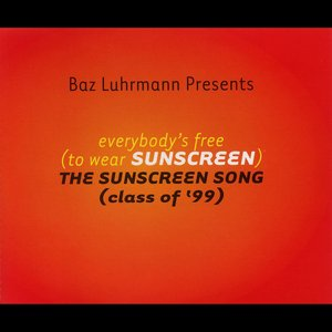 Image for 'Everybody's Free (To Wear Sunscreen)'