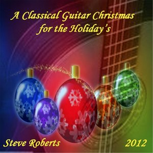 Image for 'A Classical Guitar Christmas for the Holiday's'