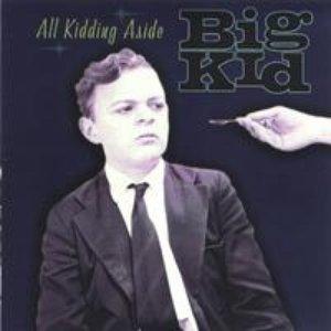 Imagen de 'Big Kid'