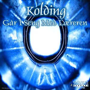 Image for 'Kolding - Går I Seng Med Læreren'
