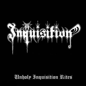 Image for 'Unholy Inquisition Rites'
