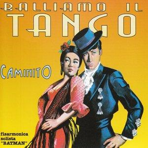 Image for 'Balliamo il Tango Caminito'