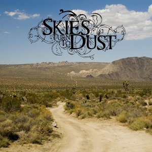 Image for 'Skies Turn To Dust'