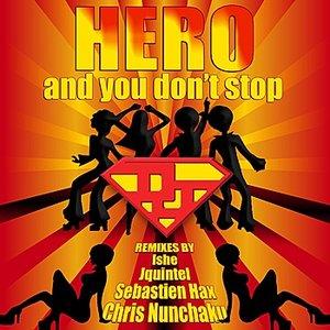 Image pour 'And You Don't Stop (Jquintel Remix)'