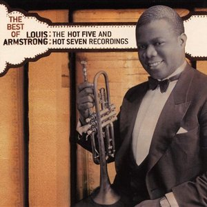 Image for 'The Best of Louis Armstrong: The Hot Five And Hot Seven Recordings'