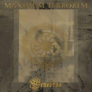 Image for 'Maximum Terrorem - Tenebrae'