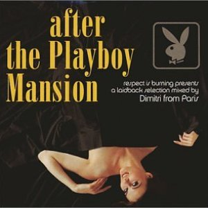 Immagine per 'After the Playboy Mansion'