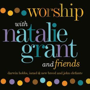 Bild för 'Worship With Natalie Grant And Friends'