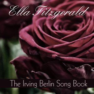 Image for 'Ella Fitzgerald: The Irving Berlin Song Book'