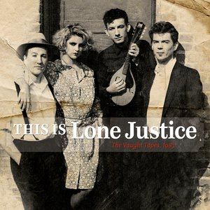 Bild für 'This Is Lone Justice: The Vaught Tapes, 1983'