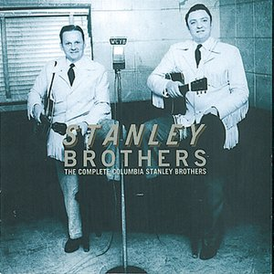 Image for 'The Complete Columbia Stanley Brothers'