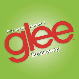 Image for 'Breakaway (Glee Cast Version)'