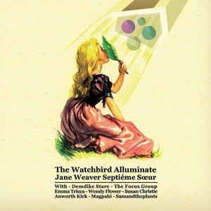Image for 'The Watchbird Alluminate'