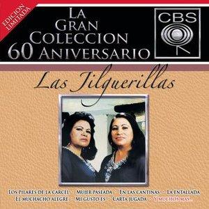 Image for 'La Gran Coleccion Del 60 Aniversario CBS  - Las Jilguerillas'