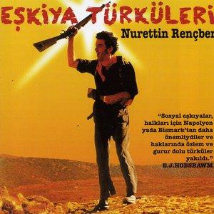 Image for 'Eskiya Türküleri'