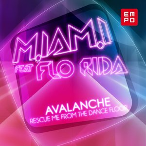 Imagen de 'Rescue Me from the Dance Floor (feat. Flo Rida) [Avalanche]'