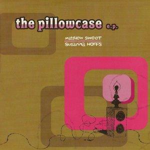 Imagen de 'The Pillowcase EP'