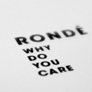 Image for 'Why Do You Care'