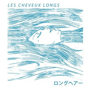Image for 'Les Cheveux Longs'