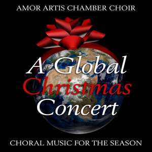 Image for 'A Global Christmas Concert - Choral Music for the Season'