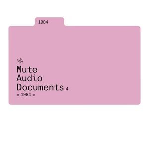 Image for 'Mute Audio Documents: Volume 4: 1984'