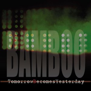 Image for 'Tomorrow Becomes Yesterday'