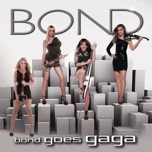 Image for 'Bond Goes GaGa'
