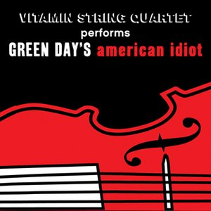 Image for 'Vitamin String Quartet Performs Green Day's American Idiot'