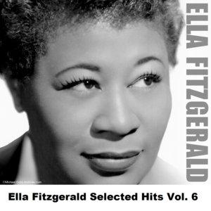 Image for 'Ella Fitzgerald Selected Hits Vol. 6'