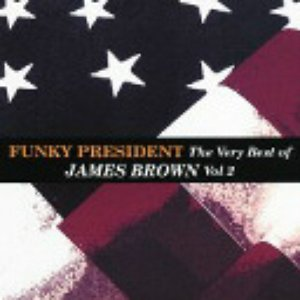 Image for 'Funky President: Very Best of, Volume 2'