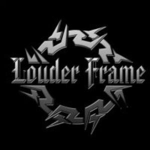 Image for 'Louder Frame'