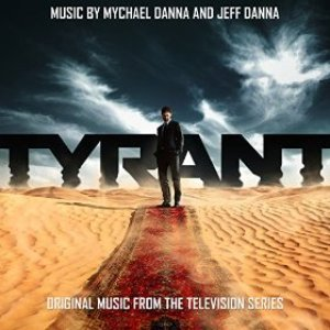 Image for 'Tyrant (Original Music from the Television Series)'