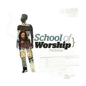 Image for 'The School Of Worship'