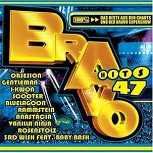 Image for 'Bravo Hits 47 (disc 1)'