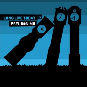Image for 'Long Live Today'