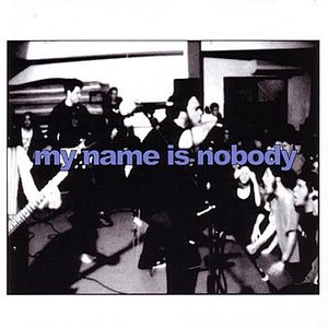 Image for 'My Name Is Nobody'
