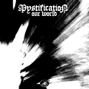 Image for 'BH001 - Mystification - Our World'