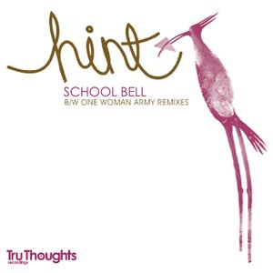 Image for 'School Bell/One Woman Army Remixes'