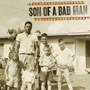 Image for 'Son Of A Bad Man'