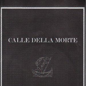 Image for 'Calle della Morte'