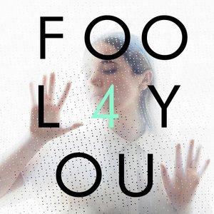Imagem de 'Fool 4 You'