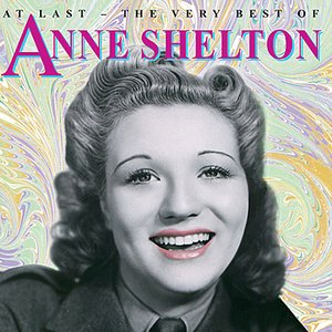 Image for 'The Very Best Of Anne Shelton'