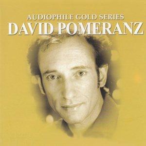 Image for 'Audiophile Gold Series: David Pomeranz'