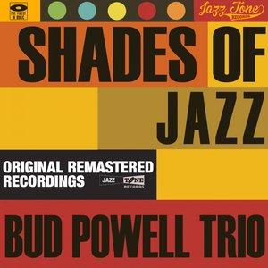 Image for 'Shades of Jazz (Bud Powell Trio)'