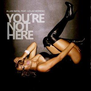 Imagen de 'You're Not Here'