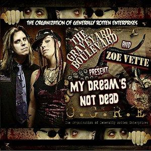 Image for 'My Dream's Not Dead (Feat. Zoe Vette)'