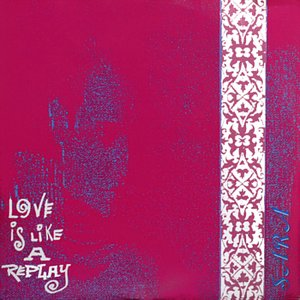 """Image for 'Love Is Like A Replay (7""""' Version)'"""