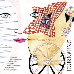 Image for 'Dufallo, Cornelius: Journaling'