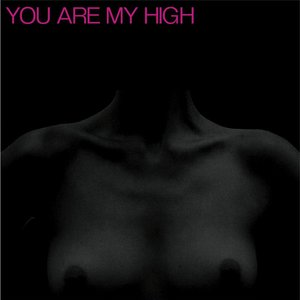 Image pour 'You Are My High - EP'