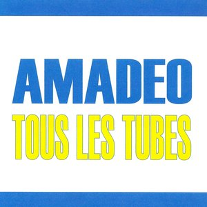 Image for 'Tous les tubes - Amadeo'